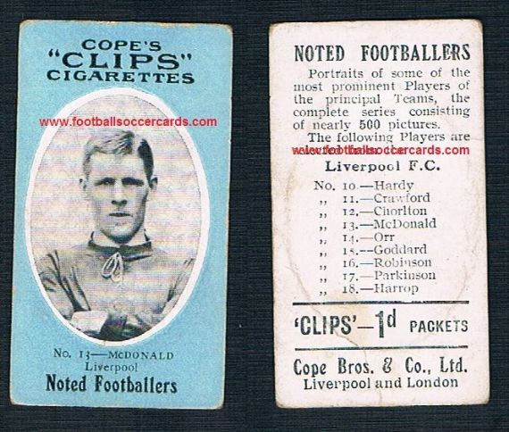1909 Cope Brothers Noted Footballers 500 series Liverpool 13 McDonald